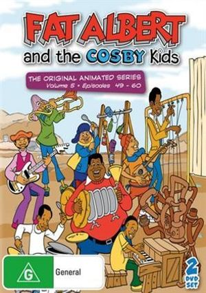 Fat Albert And The Cosby Kids - The Original Animated Series : Volume 5 : Episodes 49-60 - Bill Cosby
