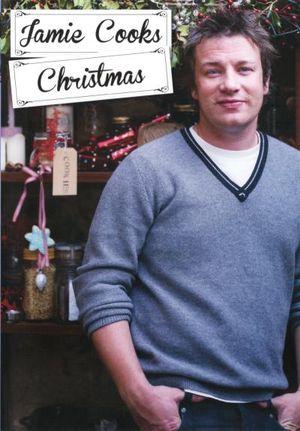 Jamie Cooks Christmas - Jamie Oliver