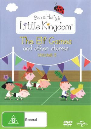 Ben and Holly's Little Kingdom : Volume 3 - The Elf Games and Other Stories - Sarah Ann Kennedy