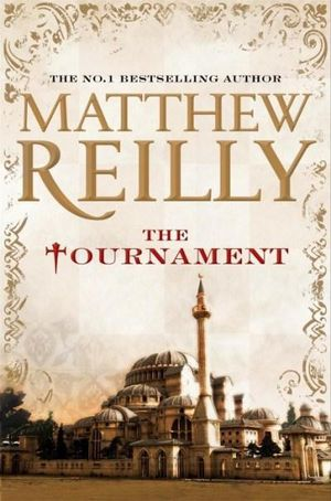 The Tournament - Signed Copy - Matthew Reilly