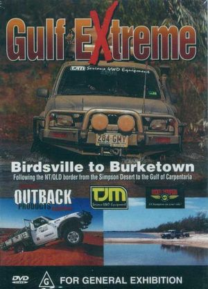 Gulf Extreme : Birdsville To Burketown - Ron Moon