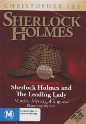 Sherlock Holmes  : And The Leading Lady - Murder...Mystery...Intrigue... Elementary My Dear - Christopher Lee