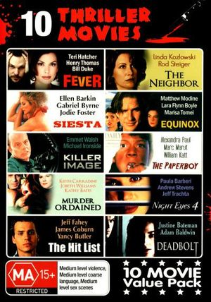 Thriller Movies : Fever/The Neighbour/Siesta/Equinox/Killer Image/Paperboy/Hit List/Deadbolt/Night Eyes 4/Murder Ordained (4 Discs) - Paula Barberi