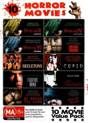 Horror Movies Pack : (The Howling Vol III/IV/VI/Distant Cousins/Skeletons/Cupid/Fugitive Mind/The Landlady/83 hours 'til Dawn/Midnight Matinee) - Anthony Hamilton