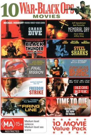 10 War-Black Ops Movies (Crash Dive/Black ThunderFinal Mission/Freedom Strike/The Firing Line/Memorial Day/Steel Sharks/Flight of the Black Angel/High - Michael Dudikoff