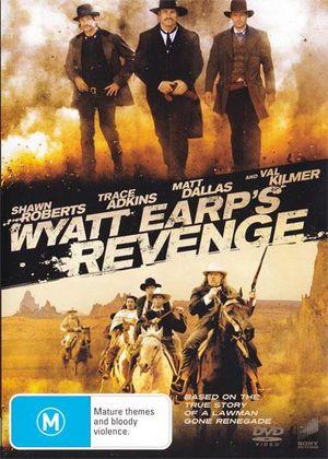 Wyatt Earp's Revenge - Wilson Bethel