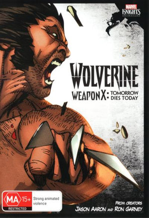 Marvel Knights : Wolverine: Weapon X: Tomorrow Dies Today - Not Specified