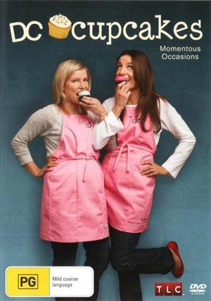 DC Cupcakes : Momentous Occasions - Katherine Kallinis