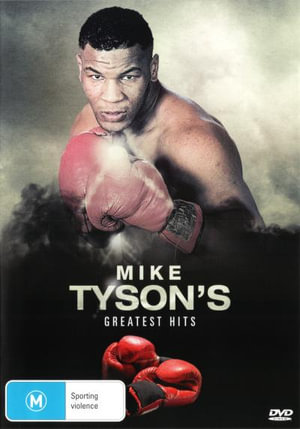 Mike Tyson's Greatest Hits - Mike Tyson