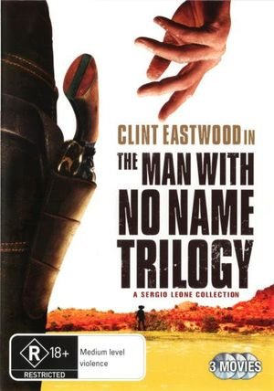 Clint Eastwood : The Man with No Name Trilogy (A Fistful of Dollars / For a Few Dollars More / The Good, The Bad and The Ugly) - Clint Eastwood