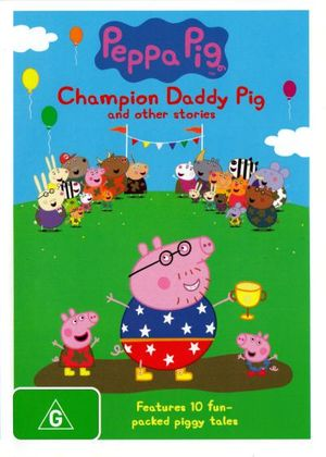 Peppa Pig : Champion Daddy Pig - Harley Bird