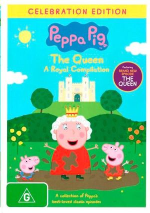 Peppa Pig : The Queen - A Royal Compilation - Mark Baker