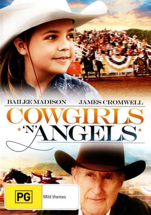 Cowgirls n Angels - Bailee Madison