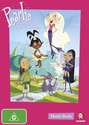 Pearlie : Volume 1 - Hurly Burly