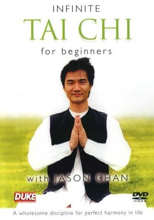 Infinite Tai Chi for Beginners - Jason Chan