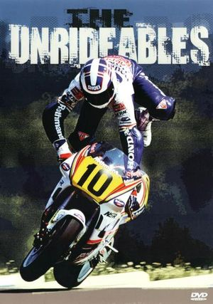 The Unrideables - Randy Mamola