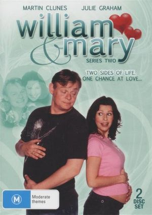 William and Mary  : Series 2 : Two Sides Of Life. One Chance At Love... - Julie Graham