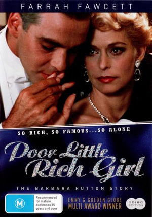 Poor Little Rich Girl : The Barbara Hutton Story - So Rich, So Famous...So Alone - Burl Ives