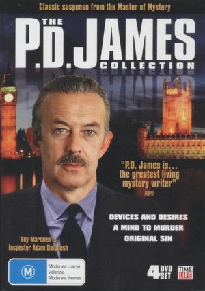 The P.D. James Collection  : Classic Suspense From The Master Of Mystery : Devices And Desires / A Mind To Murder / Original Sin - John Davies