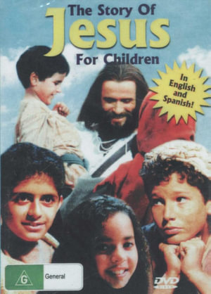 The Story of Jesus, For Children : In English And Spanish