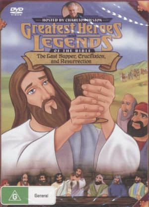 Last Supper, Crufixion, And Resurrection : Greatest Heroes And Legends Of The Bible - Charlton Heston