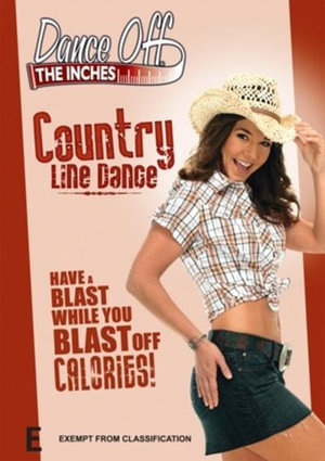 Dance off the Inches : Country Line Dance