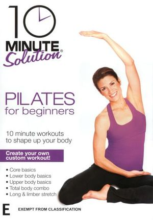 10 Minute Solution : Pilates for Beginners - Lara Hudson