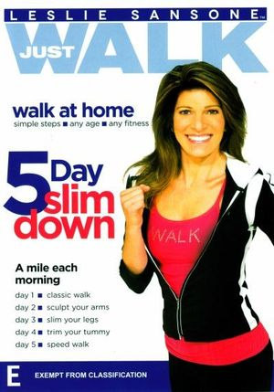 Leslie Sansone : Just Walk 5 Day Slim Down - Leslie Sansone