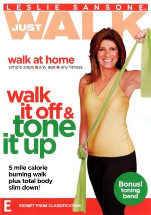 Leslie Sansone : Just Walk Walk it Off and Tone it Up (w/Toning Band) - Lesley Sansone