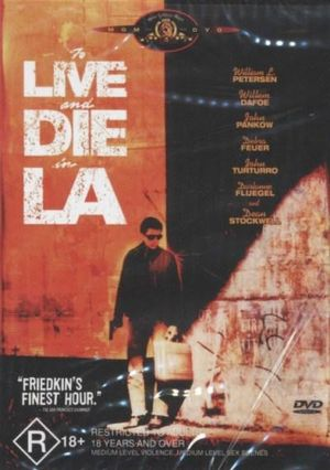 To Live And Die In LA  - William Dafoe