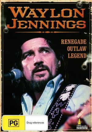 Waylon Jennings : Renegade - Outlaw - Legend - Johnny Cash