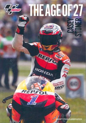 The Age of 27 : Casey Stoner - Casey Stoner