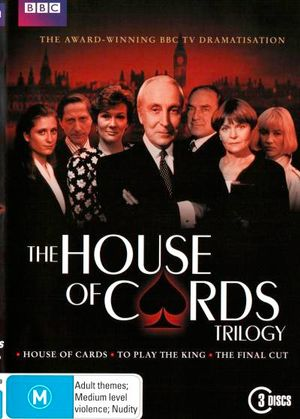 House of Cards Trilogy (House of Cards / To Play the King / The Final Cut) - David Lyon