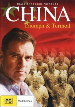 China : Triumph and Turmoil - Niall Ferguson