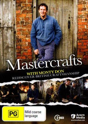 Mastercrafts with Monty Don - Monty Don