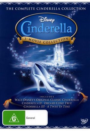 Cinderella / Cinderella II : Dreams Come True / Cinderella III: A Twist in Time - Ilene Woods