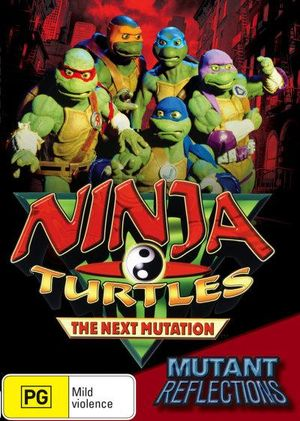 Ninja Turtles : The Next Mutation - Mutant Reflections - Volume 2 - Dean Choe