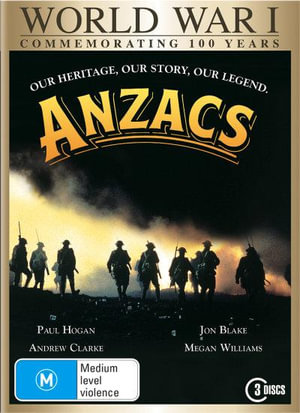 World War I : Anzacs (NP) (Commemorating 100 Years) - Megan Williams