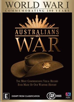 WWI (Commemorating 100 Years) : Australians at War (NP) - John Stanton