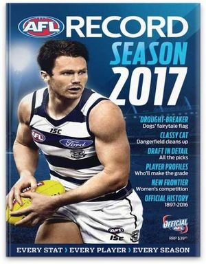 AFL Record Season Guide 2015 : Official Statistical History of the AFL - Michael Lovett