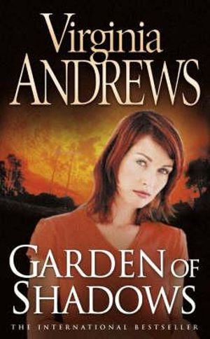 Garden of Shadows  : The Dollanganger Series : Book 5 - Virginia Andrews