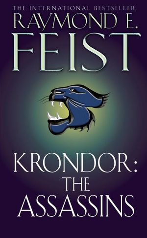 Krondor : The Assassins : Riftwar Legacy - Raymond E. Feist