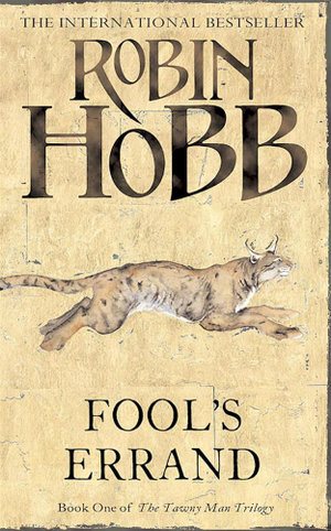 Fool's Errand : The Tawny Man Trilogy : Book 1 - Robin Hobb