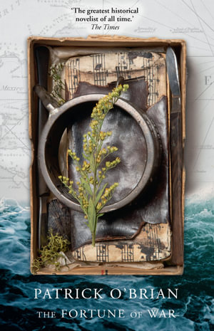 Booktopia The Fortune Of War Aubrey Maturin Series By
