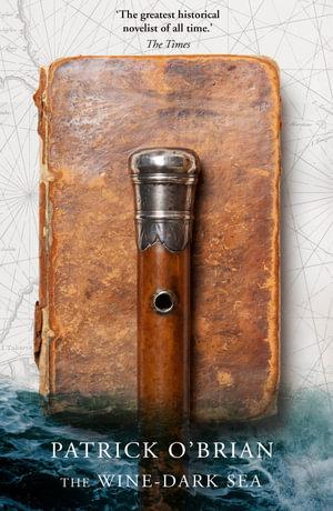 The Wine-Dark Sea - Patrick O'Brian