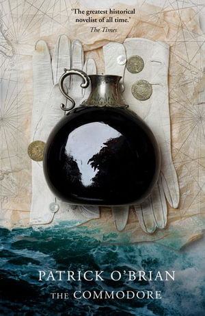 The Commodore : Aubrey/Maturin series - Patrick O'Brian