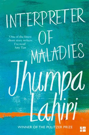 Interpreter of Maladies by Jumpa Lahiri
