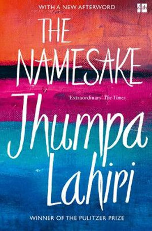 The Namesake : A Novel - Jhumpa Lahiri