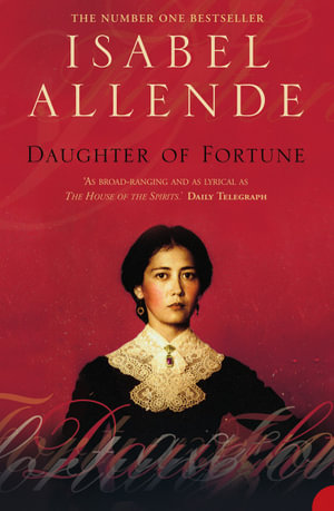 Daughter of Fortune - Isabel Allende