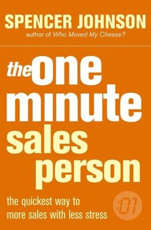 One Minute Manager Salesperson : One Minute Manager - Spencer Johnson